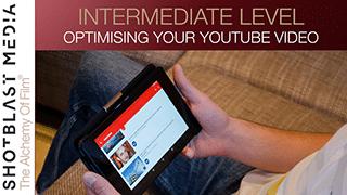 Optimising your YouTube video: Intermediate level 4