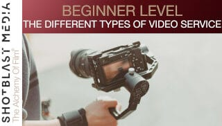 The Different Types of Video Services: Beginner level 5